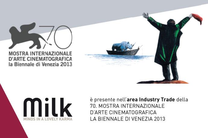 Milk a Venezia dal 28 Agosto al 7 Settembre 2013