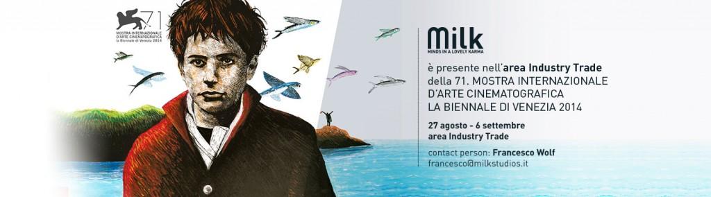 Milk a Venezia dal 27 Agosto al 6 Settembre 2014
